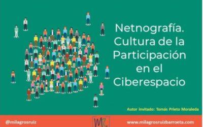 Netnografía: Cultura de la Participación en el Ciberespacio